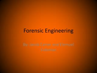 Forensic Engineering
