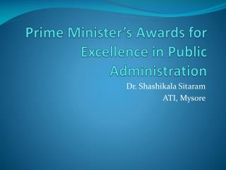 Prime Minister's Awards for Excellence in Public Administration