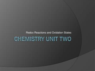 Chemistry Unit Two