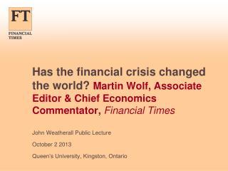 John  Weatherall  Public Lecture October 2 2013 Queen�s University, Kingston, Ontario
