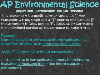 AP Environmental Science Inquiry   i nto  Eutrophication  Pre-Lab  Formative