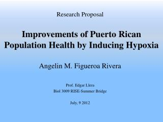 Improvements of Puerto Rican Population Health by Inducing Hypoxia