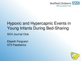 Hypoxic and  Hypercapnic  Events in Young Infants During Bed-Sharing