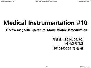 Medical Instrumentation #10
