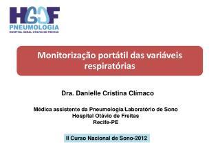 Dra. Danielle  Cristina Clímaco