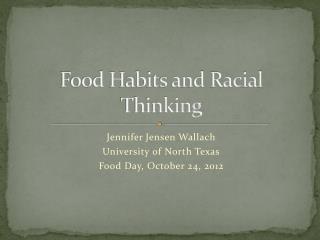 Food Habits and Racial Thinking