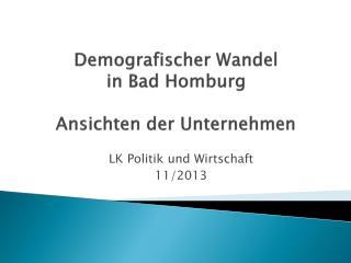 Demografischer  Wandel  in  Bad Homburg  Ansichten der Unternehmen