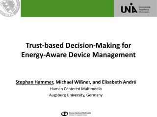 Trust-based Decision-Making for Energy-Aware Device Management