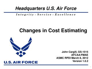 Changes in Cost Estimating