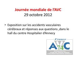 Journée mondiale de l'AVC 29 octobre 2012