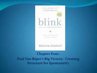 Chapter  Four : Paul Van  Riper�s  Big Victory:  Creating Structure for Spontaneity