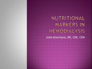 Nutritional Markers in hemodialysis