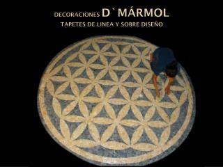 DECORACIONES D`M�RMOL