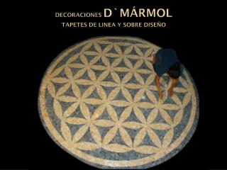 DECORACIONES D`MÁRMOL