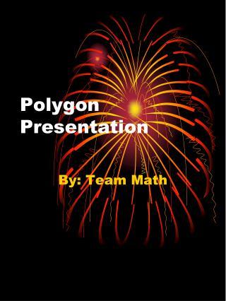 Polygon Presentation