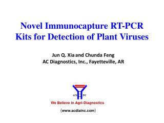Novel  Immunocapture  RT-PCR  Kits for Detection of Plant  Viruses