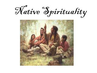 Native Spirituality