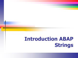 Introduction ABAP Strings