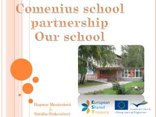 Comenius school partnership Our school