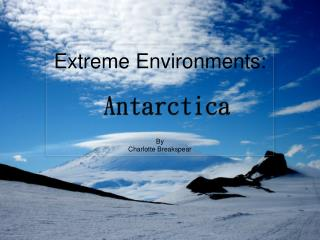 Extreme Environments: