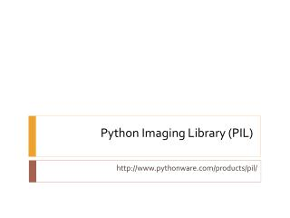 Python Imaging  Library (PIL)