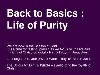 Back to Basics : Life of Purity