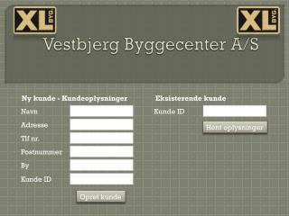 Vestbjerg Byggecenter A/S
