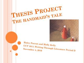 Thesis Project The handmaid's tale