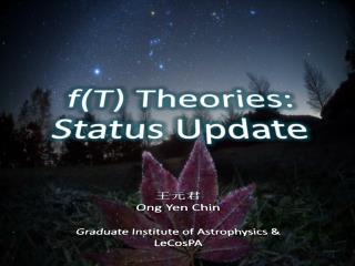 f(T )  Theories: Status Update