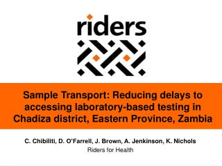 Sample Transport: Reducing delays to  accessing laboratory-based testing in