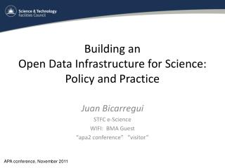 Building an  Open Data Infrastructure for Science: Policy and Practice