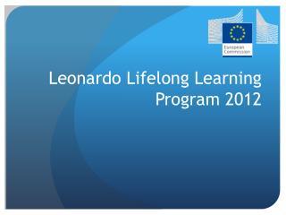 Leonardo Lifelong Learning Program 2012