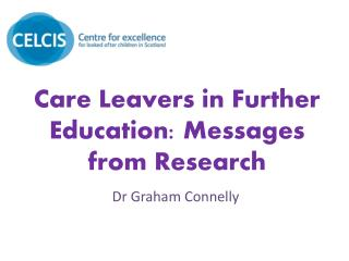 Care Leavers in Further Education: Messages from Research