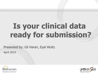 Is your clinical data ready for submission?