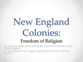 New England Colonies: Freedom of Religion