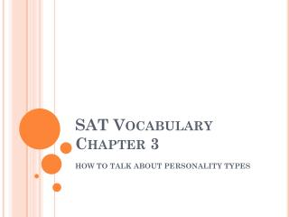 SAT Vocabulary Chapter 3