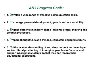 A&S  Program Goals: