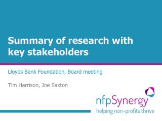 Summary of research with key stakeholders