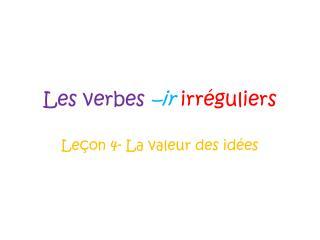 Les verbes – ir irréguliers