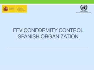 FFV conformity control SPANISH organization