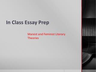 In Class Essay Prep