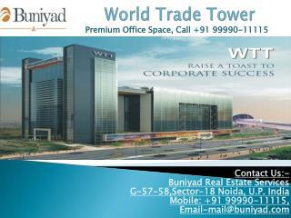 ET Infra New Launch WTT Noida - Luxury Office Space