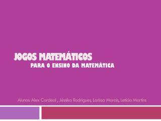 Jogos Matem�ticos