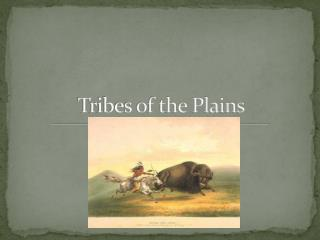 Tribes of the Plains