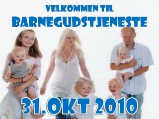Velkommen til Barnegudstjeneste 31.okt 2010
