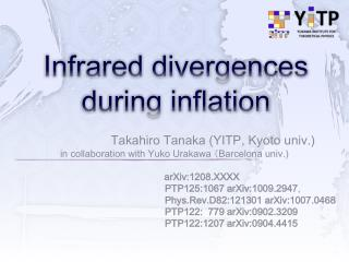 Infrared divergences during inflation