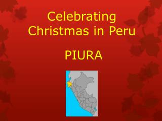 Celebrating  Christmas in  Peru