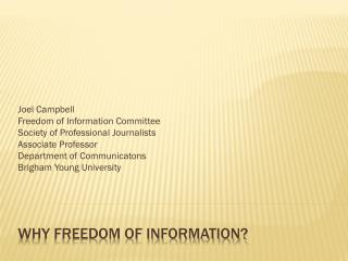 Why Freedom of Information?