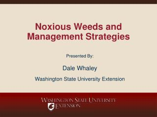 Noxious Weeds and Management Strategies
