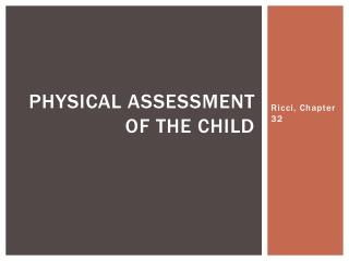 Physical Assessment of the Child